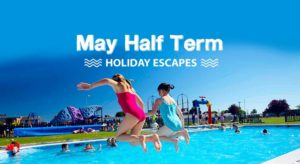 May Half Term Holiday Offers