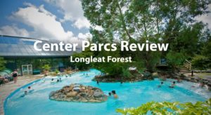 Center Parcs Review - Longleat Forest